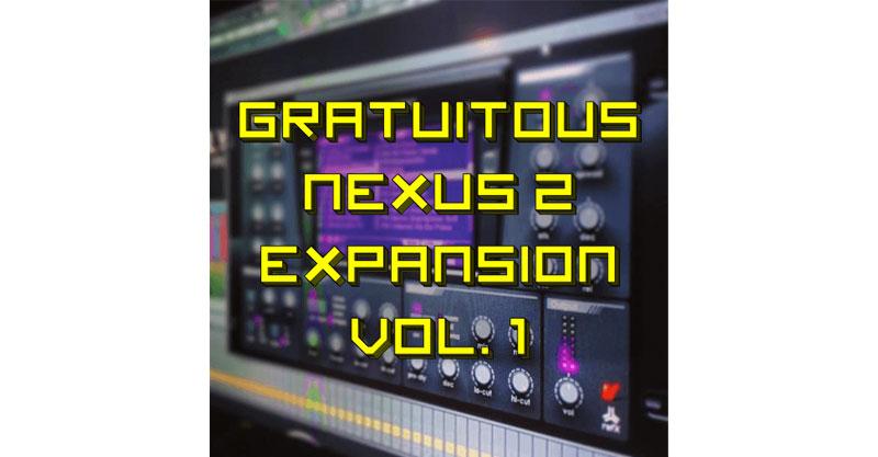 GratuiTous Nexus 2 Expansion Vol 1 (38 Presets)