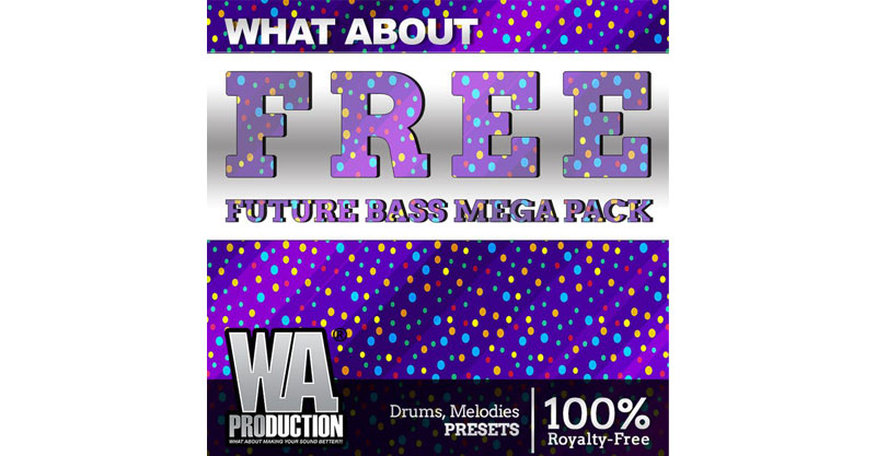 Free Future Bass Mega Pack by W. A. Production