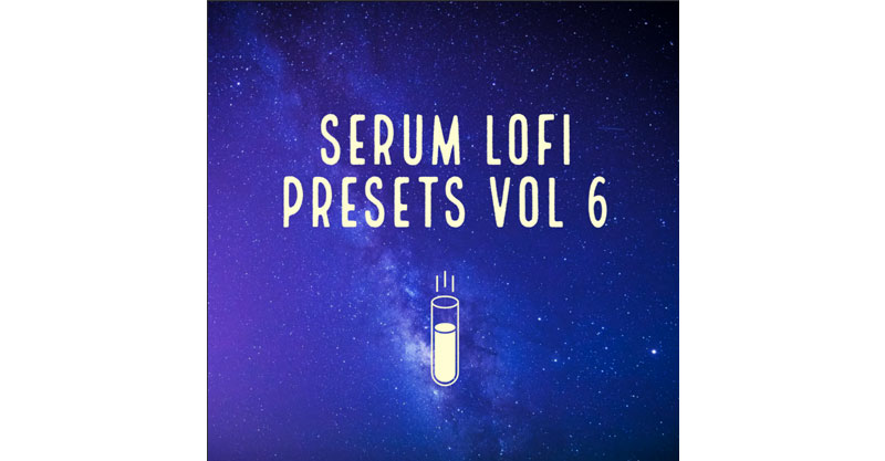 Serum Lofi Presets Vol 6 by waynemora
